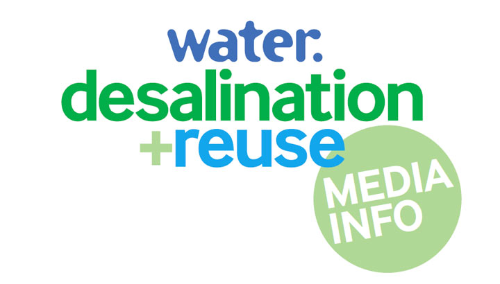 Water. desalination + reuse media information pack - Water. desalination + reuse